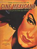 Cine Mexicano Poster Art from the Golden Age Carteles de La Epoca de Oro 1936 1956
