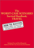 Worst Case Scenario Survival Handbook Travel