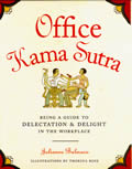 Office Kama Sutra Being Guide To Delectation E