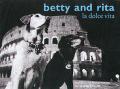 Betty & Rita La Dolce Vita