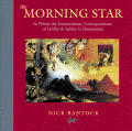 Morning Star In Which the Extraordinary Correspondence of Griffin & Sabine Is Illuminated