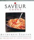 Saveur Cooks Authentic Italian Savoring