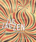 Zig Zag Zen: Buddhism and Psychedelics Cover