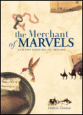 Merchant Of Marvels & The Peddler Of Dre