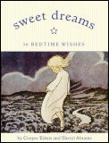 Sweet Dreams 36 Bedtime Wishes