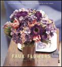 Faux Flowers: Simple Accents and Arrangements