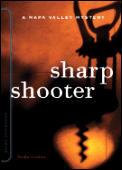 Sharpshooter A Sunny McCoskey Napa Valley Mystery