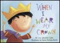 When I Wear My Crown