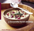 A Beautiful Bowl of Soup: The Best Vegetarian Recipes Cover