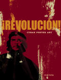 Revolucion!: Cuban Poster Art Cover