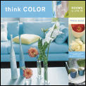Think Color Rooms To Live In