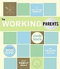 Working Parents Cookbook More Than 200 Rec