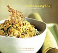 Quick & Easy Thai Cooking: 70 Everyday Recipes