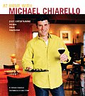 At Home with Michael Chiarello Easy Entertaining Recipes Ideas Inspiration