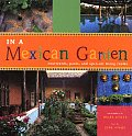 In a Mexican Garden Courtyards Pools & Open Air Living Rooms