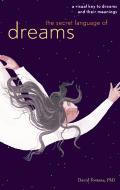 Secret Language Of Dreams A Visual Key