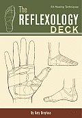 Reflexology Deck 50 Healing Techniques