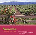 Sonoma The Ultimate Winery Guide Revised &