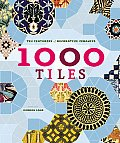 1000 Tiles: Ten Centuries of Decorative Ceramics Cover