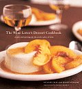 Wine Lovers Dessert Cookbook Recipes & Pairings for the Perfect Glass of Wine