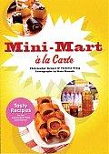 Mini-Mart a la Carte