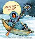 Me Quieres Mama