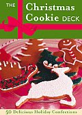 Christmas Cookie Deck 50 Delicious Holiday Confections