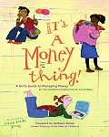 Its a Money Thing A Girls Guide to Managing Money
