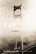 San Francisco Stories Great Writers On