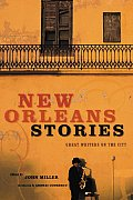New Orleans Stories: Great Writers on the City Cover