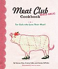 Meat Club Cookbook For Gals Who Love Their Meat