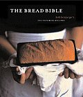 Bread Bible 300 Favorite Recipes