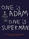 One Is Adam One Is Superman The Outsider Artists of Creative Growth