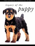 Legacy of the Puppy: The Ultimate Illustrated Guide