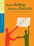 Master Selling Maximize Success Effective Strategies for Realizing Your Goals