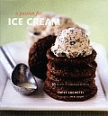 Passion for Ice Cream: 95 Recipes for Fabulous Desserts