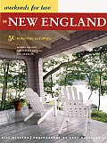 Weekends For Two In New England 2nd Edition
