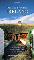 Bed and Breakfast Ireland: A Trusted Guide to Over 400 of Ireland's Best Bed and Breakfasts (Bed & Breakfast Ireland)