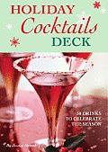 Holiday Cocktails Deck 50 Drinks to Celebrate the Season