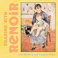 Sharing With Renoir
