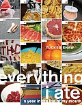 Everything I Ate Year In The Life Of My