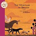 The Musicians of Bremen/Los Musicos de Bremen (Bilingual Book!)