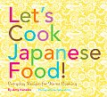 Lets Cook Japanese Food Everyday Recipes for Home Cooking