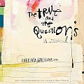 True & The Questions A Journal