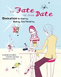 Fate of Your Date Divination for Dating Mating & Relating