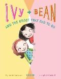 Ivy + Bean and the Ghost That Had to Go Book 2