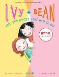 Ivy and Bean and the Ghost That Had to Go (Ivy and Bean #2) Cover