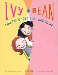 Ivy and Bean and the Ghost That Had to Go (Ivy and Bean #2)