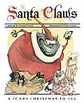 Santa Claws A Scary Christmas To All