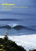 Surfer Magazines Guide to Southern California Surf Spots